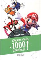 100 jeux 1000 anecdotes